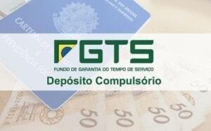 FGTS Depósito Compulsório