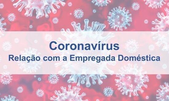 nolar_coronavirus_relacao_empregada_domestica