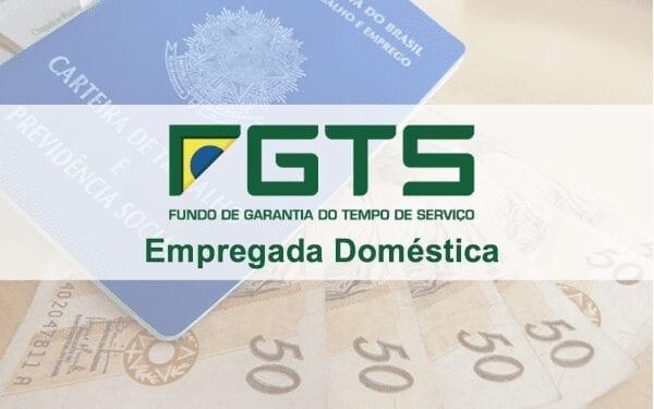 Esclareça suas dúvidas sobre o FGTS para empregada doméstica