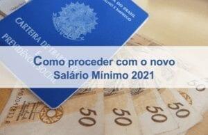 Como Proceder salário mínimo 2021